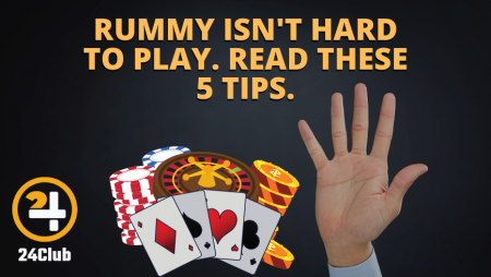 Rummy Isn't Hard to Play. Read These Five Tips.