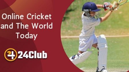 Online Cricket And The World Today