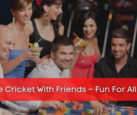 Online Cricket With Friends – Fun For All Ages!